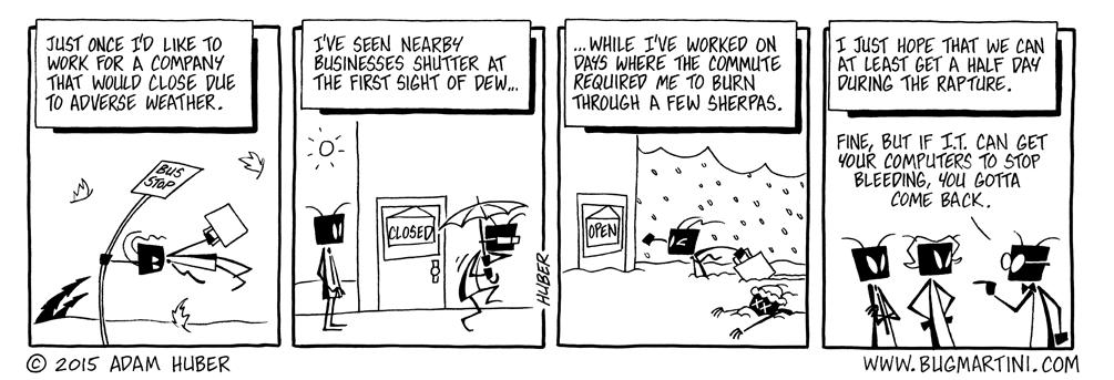Wicked Weather? We Work Wegardless