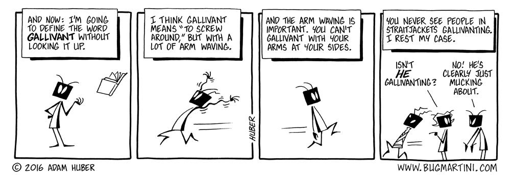 Dumbass Definitions: Gallivant